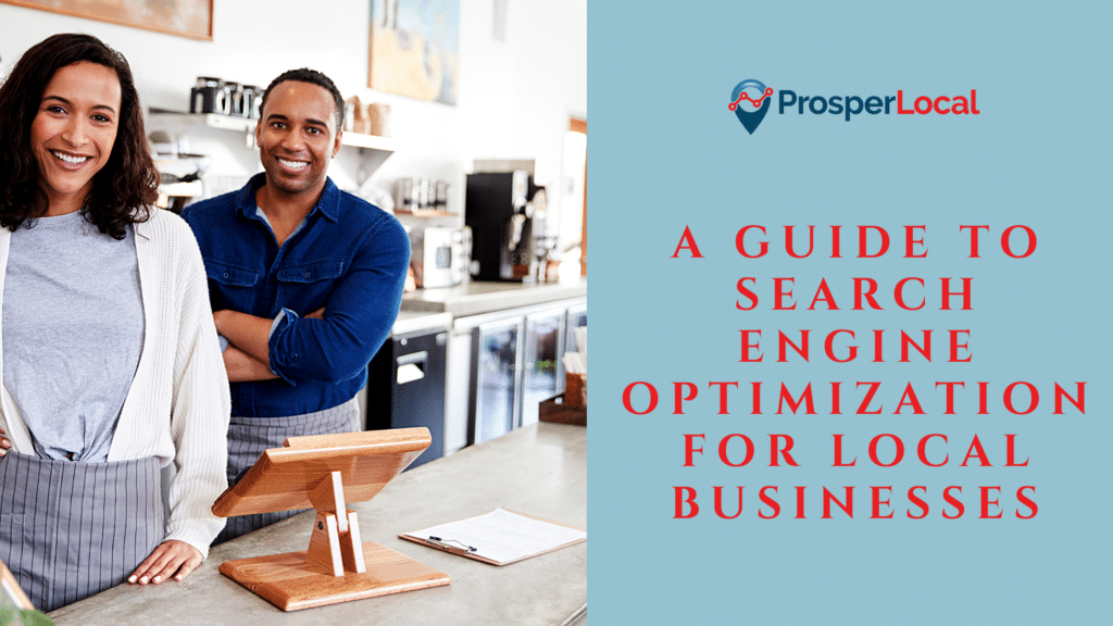 A Guide to Search Engine Optimization for Local Businesses