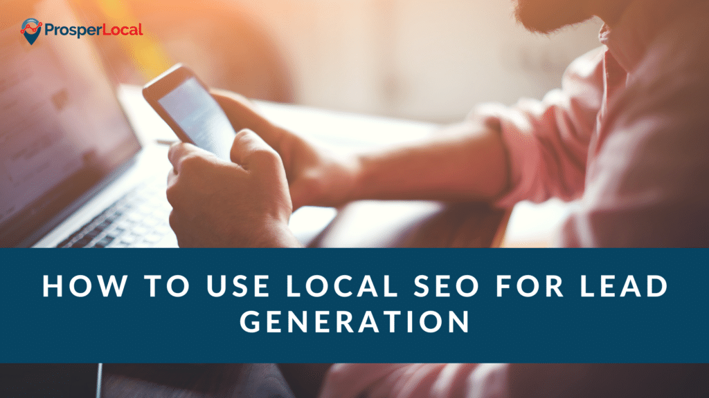 How to Use Local SEO for Lead Generation